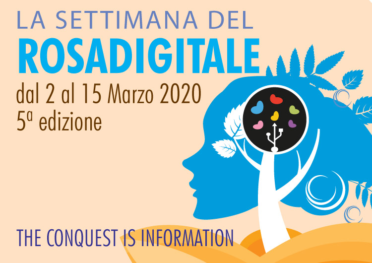 La settimana del Rosadigitale: dal 2 al 15 Marzo 2020.